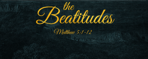 THE BLESSED BEATITUDES