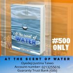 At The Scent Of Water by Justina Oyedeji